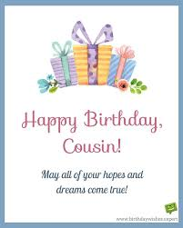 Happy Birthday Wishes For A Cousin Happy Birthday Cousin