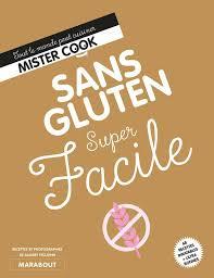 marabout cuisine du monde livre sans gluten facile tout le monde peut cuisiner mister