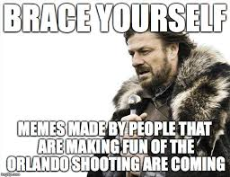 Brace Yourself Meme Maker - seriously people imgflip