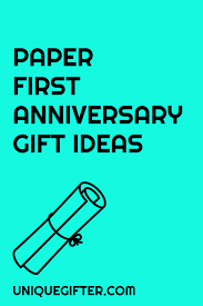 1st year anniversary gift ideas for year anniversary gift ideas unique gifter