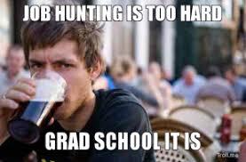 Job Hunting Meme - open season the job hunt 皓 cus clipper