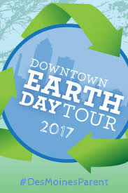 downtown earth day 2017 des moines parent