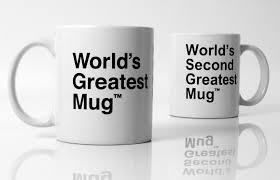 world u0027s greatest mug u0026 world u0027s second greatest mug communication