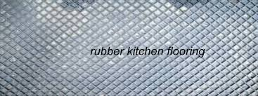 Commercial Rubber Flooring What To Know About Rubber Kitchen Flooring An Eco Friendly Choice