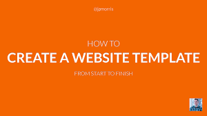 how to create a website template from start to finish youtube
