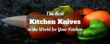 worlds best kitchen knives the best kitchen knives in the world for your kitchen reviews of