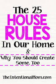 House Rules Design Com by Best 20 House Rules Ideas On Pinterest Family Rules House