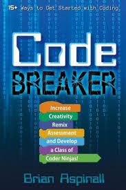 coder class code breaker increase creativity remix assessment and develop a