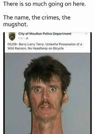 Mugshot Meme - the best mugshot memes memedroid