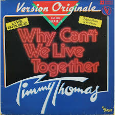 why can u0027t we live together by timmy thomas 12inch with nyphus