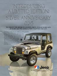 vintage jeep renegade 1979 jeep cj 5 limited edition silver anniversary model jeep ads