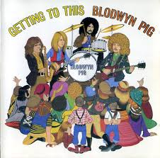 Plain And Fancy Plain And Fancy Blodwyn Pig Getting To This 1970 Uk