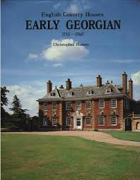 english country houses early georgian 1715 1760 mid georgian