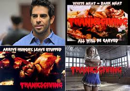 eli roth says he s cracked the story on turning thanksgiving