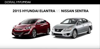 hyundai elantra vs 2015 hyundai elantra vs nissan sentra comparison doral