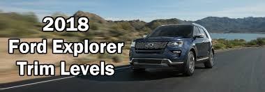 ford explorer trim 2018 ford explorer trim level differences