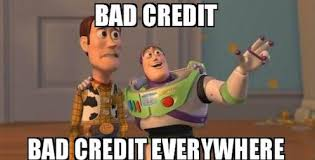 Bad Credit Meme - how to check and improve your credit rating save the student
