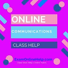communications class online online communications class help quiz and class help service