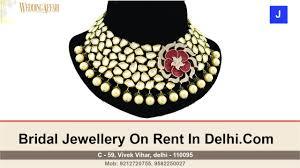 wedding jewellery for rent bridal wedding jewellery on rent in kamla nagar delhi call