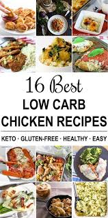 16 Best Recipe Of The 16 Best Low Carb Chicken Recipes Keto Gluten Free Sugar Free