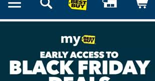 best buy black friday deals available online best buy early access to black friday deals available to all