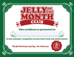gift of the month free christmas vacation jelly of the month club certificate