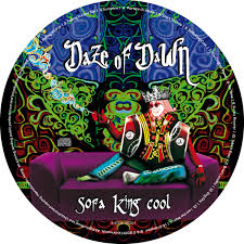 Sofa King by Sofa King Cool Daze Of Dawn