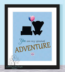 Wedding Quotes New Beginnings Disney Up Quote Typographic Print You Are My Greatest Adventure