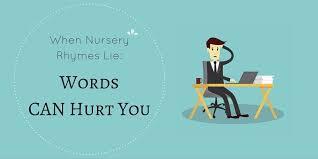 Rhyme Desk When Nursery Rhymes Lie Words Can Hurt You