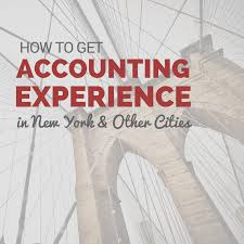 how to get accounting experience in new york u0026 other cities