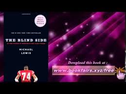 The Blind Side Download The Blind Side Evolution Of A Game By Michael Lewis Youtube
