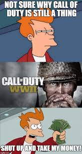Funny Call Of Duty Memes - not sure why cod is still a thing imgflip