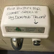Hand Dryer Meme - hot air donald trump know your meme
