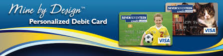 customized debit cards personalized debit cards terms seven seventeen credit union in