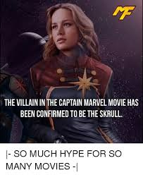 Villain Meme - the villain in the captain marvel movie has been confirmed to be