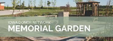 memorial garden memorial garden iowa donor network