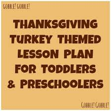 thanksgiving turkey themed lesson plan for toddlers and preschoolers