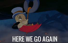 Jiminy Cricket Meme - here we go again disney know your meme