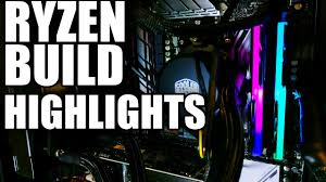 15 Insane Pc Builds That Will Make You Drool by Ryzen Computer Build Highlights Epicreviewguys Cc Youtube