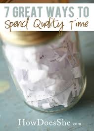 7 ways to spend quality time together