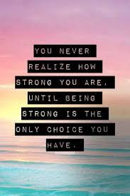 52 and inspirational quotes about strength with images
