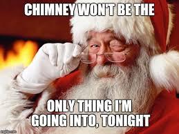 Dirty Santa Meme - dirty santa imgflip
