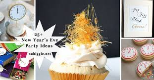 Cupcake New Years Decoration Ideas by 25 New Year U0027s Eve Party Ideas