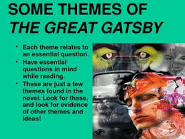themes and ideas in the great gatsby introduction to themes in the great gatsby by english teacher man