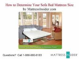 Sofa Bed Mattresses Sofa Bed Mattress How To Determine Your Sofa Mattress Size Youtube