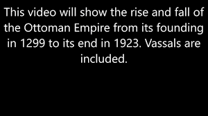 Downfall Of Ottoman Empire by The Rise And Fall Of Ottoman Empire Youtube