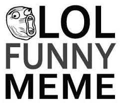 Lol Funny Meme - lol funny meme lolfunnymeme twitter