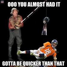Denver Broncos Meme - ooo you almost had it super bowl xlviii 2014 pinterest