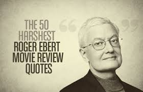 jay z quotes about friends the 50 harshest roger ebert movie review quotes complex