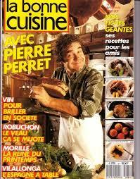 magazine cuisine en ligne vente livre revue la bonne cuisine n 81 1988 vente livre cuisine